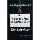 Indoor Sign - No Seguro Social? (ITIN)