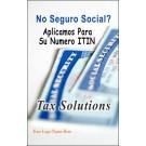 Indoor Sign - No Seguro Social? (ITIN)