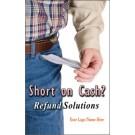 Indoor Sign - Short on Cash?