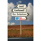 Indoor Sign - Lost? Confused? Tax Solutions (Right)