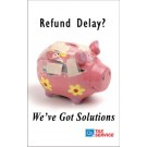 Indoor Sign - Refund Delay?